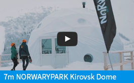 7m NORWARYPARK Kirovsk Dome