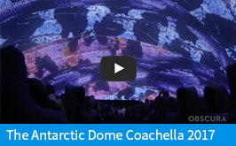 Obscrura Digital - Antarctic Dome Coachella 2017