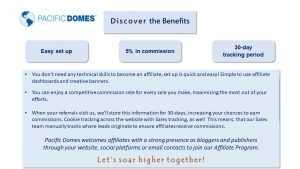 Pacific Domes Affiliate Program Benefits