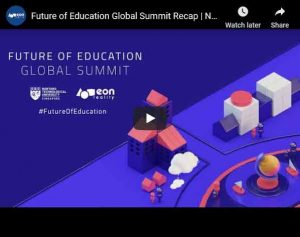 Future of Education - Global Summit Video