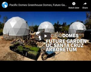 Greenhouse Domes, Dome Gardens