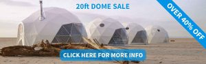 20ft Dwell Dome Sale