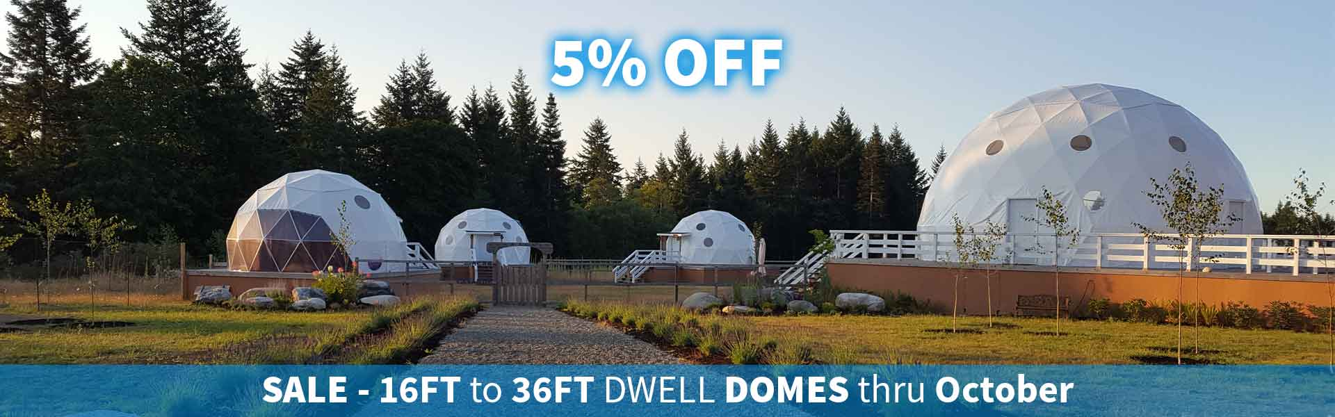 Dwell Domes on Sale
